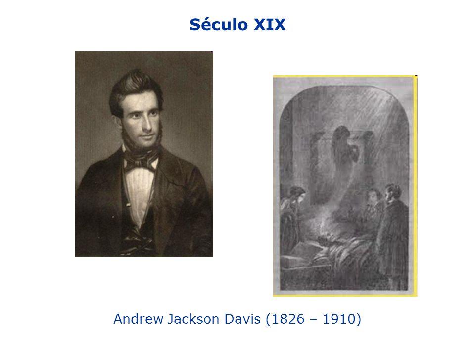 Andrew Jackson Davis (1826 – 1910)