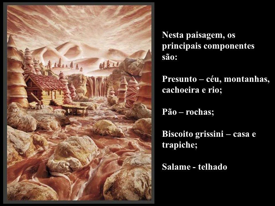 Nesta paisagem, os principais componentes são: Presunto – céu, montanhas, cachoeira e rio; Pão – rochas; Biscoito grissini – casa e trapiche; Salame -