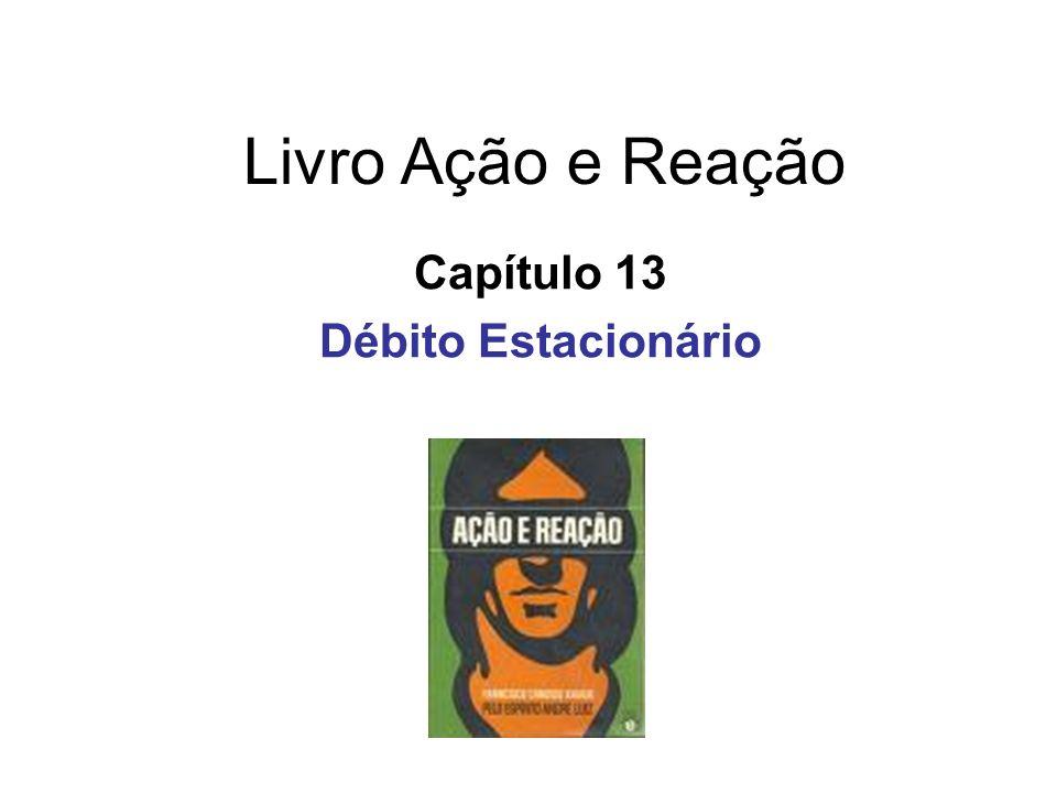 Livro Ação e Reação Capítulo 13 Débito Estacionário