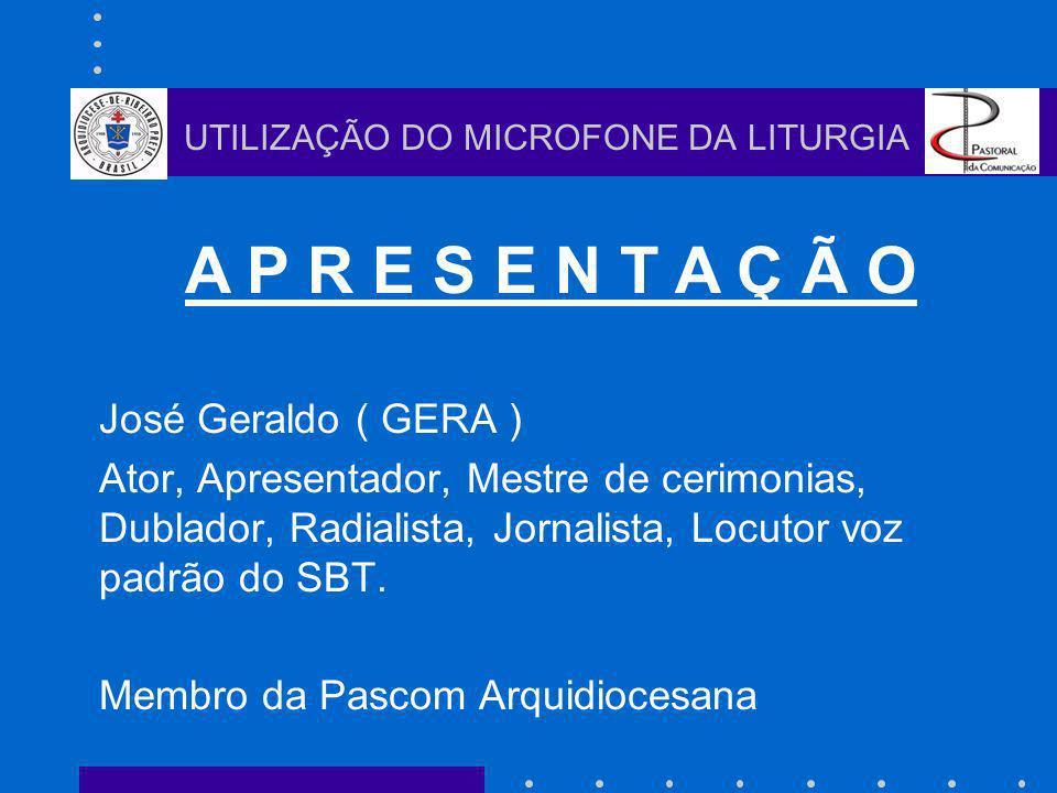 José Geraldo ( GERA ) Ator, Apresentador, Mestre de cerimonias, Dublador, Radialista, Jornalista, Locutor voz padrão do SBT. Membro da Pascom Arquidio