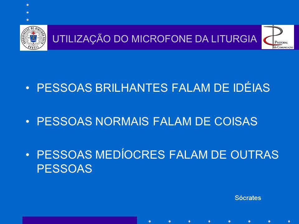 UM PRESENTE INESQUECÍVEL X UTILIZAÇÃO DO MICROFONE DA LITURGIA