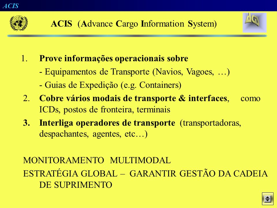 ACIS United Nations Conference on Trade and Development Uso de Tecnologia de Soluções Distribuídas para Aplicações de Rastreamento e de Gestão de Oper