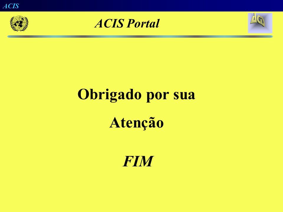 ACIS ACIS Portal Exemplo de Projeto Piloto Possível (Escoamento da Soja) Terminal Rodoferroviário de Auto Taquari FerroNorte Ferroban MRS PortoFer Por