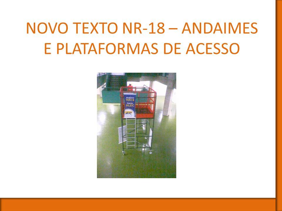 NR-18 – Norma Regulamentadora nº18 O que é NR-18 .