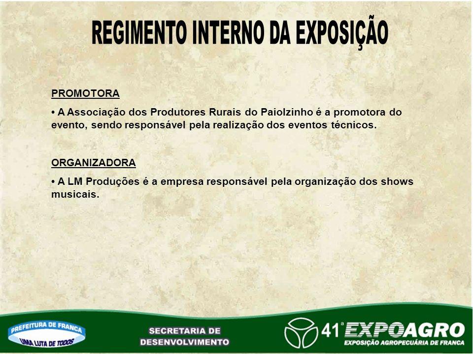 PROMOTORA A Associação dos Produtores Rurais do Paiolzinho é a promotora do evento, sendo responsável pela realização dos eventos técnicos.
