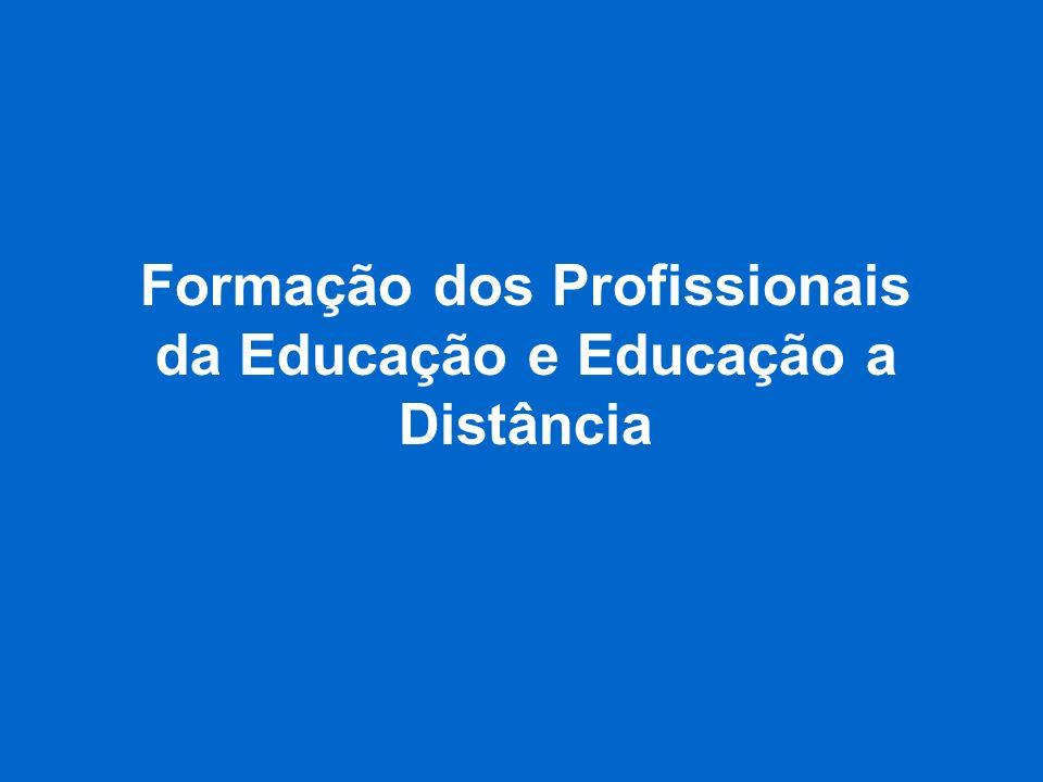 Formação dos Profissionais da Educação e Educação a Distância