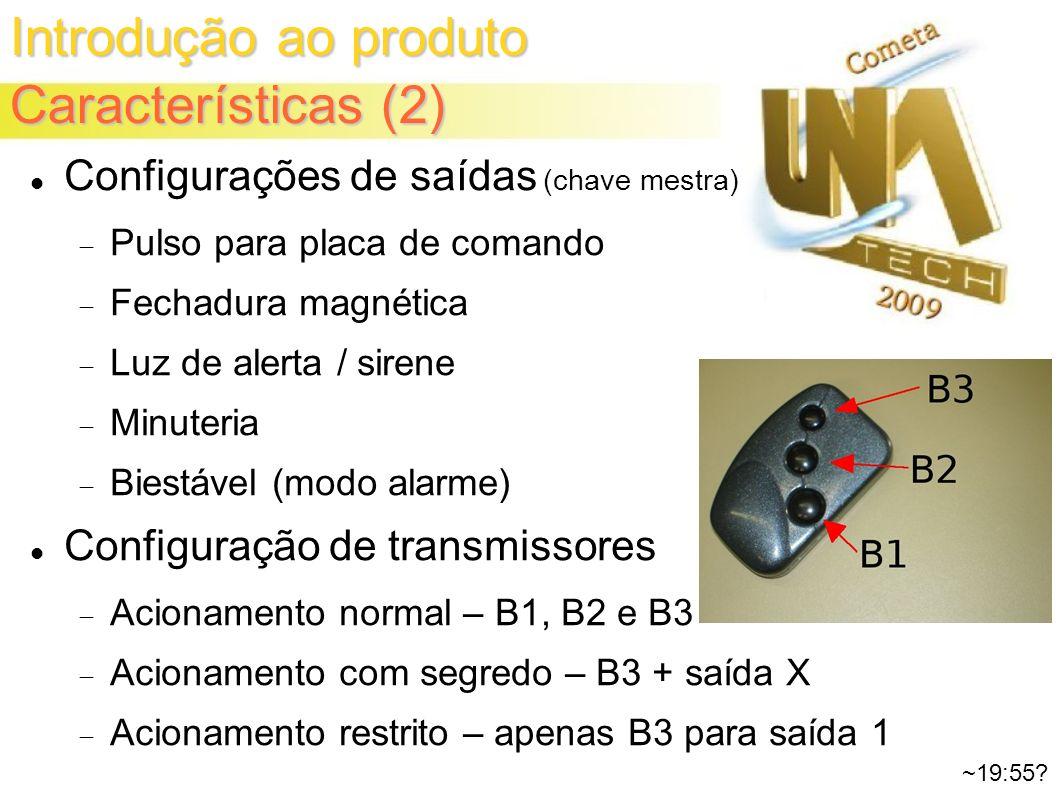 Introdução ao produto Características (2) ~19:55.