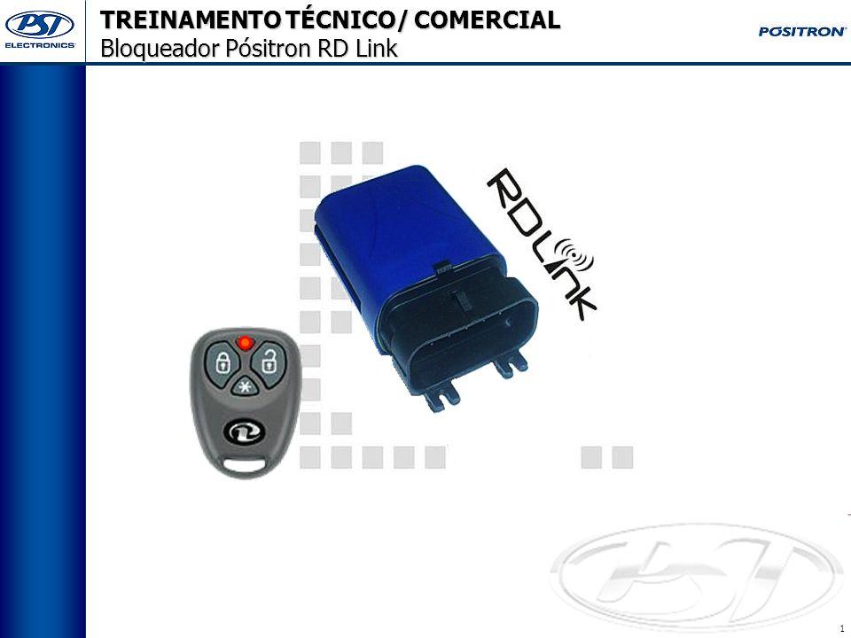 1 TREINAMENTO TÉCNICO/ COMERCIAL Bloqueador Pósitron RD Link
