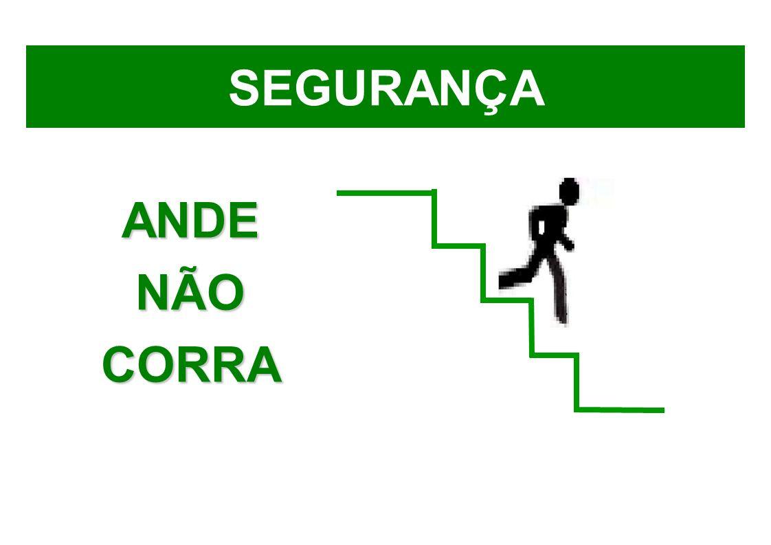SEGURANÇA ANDENÃOCORRA