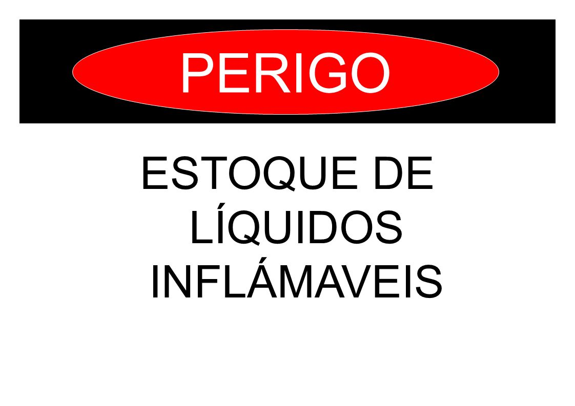 ESTOQUE DE LÍQUIDOS INFLÁMAVEIS PERIGO