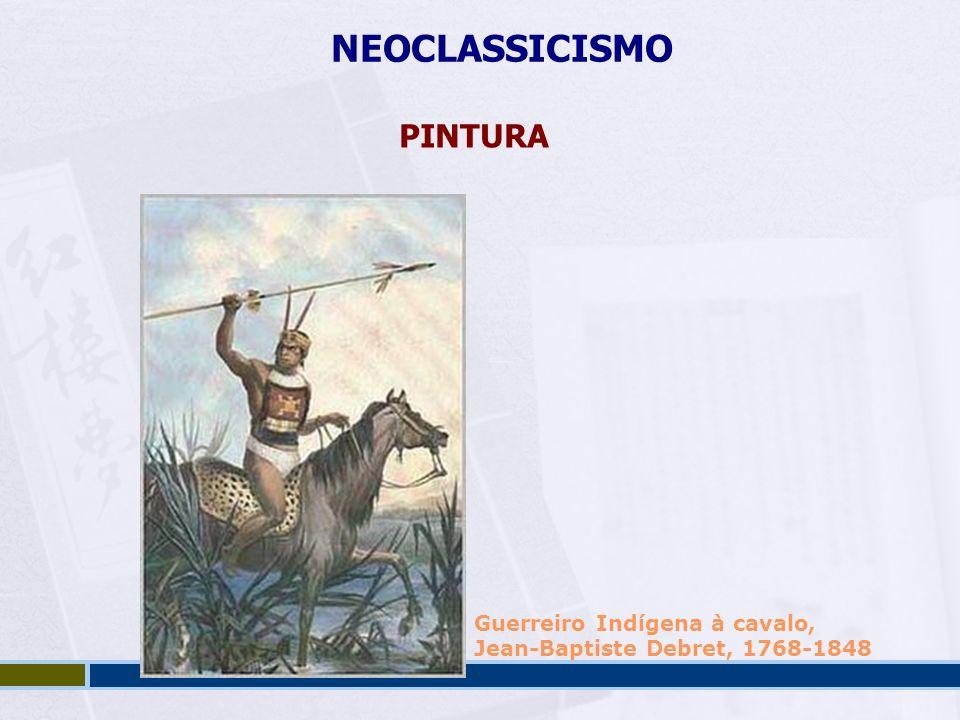 NEOCLASSICISMO PINTURA Guerreiro Indígena à cavalo, Jean-Baptiste Debret, 1768-1848