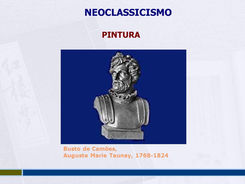 NEOCLASSICISMO PINTURA Busto de Camões, Auguste Marie Taunay, 1768-1824