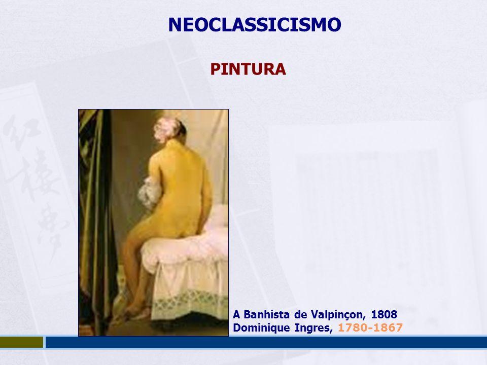 NEOCLASSICISMO PINTURA A Banhista de Valpinçon, 1808 Dominique Ingres, 1780-1867