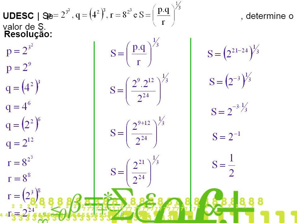 UDESC | Se, determine o valor de S. Resolução:
