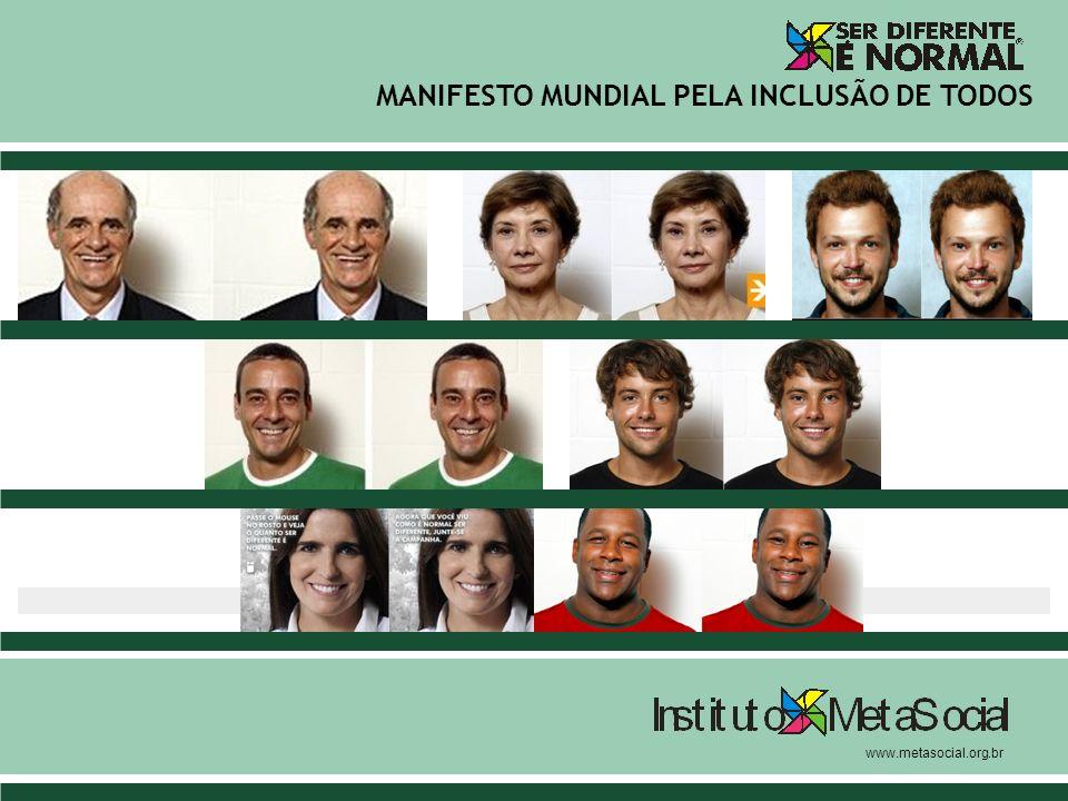 MANIFESTO MUNDIAL PELA INCLUSÃO DE TODOS www.metasocial.org.br