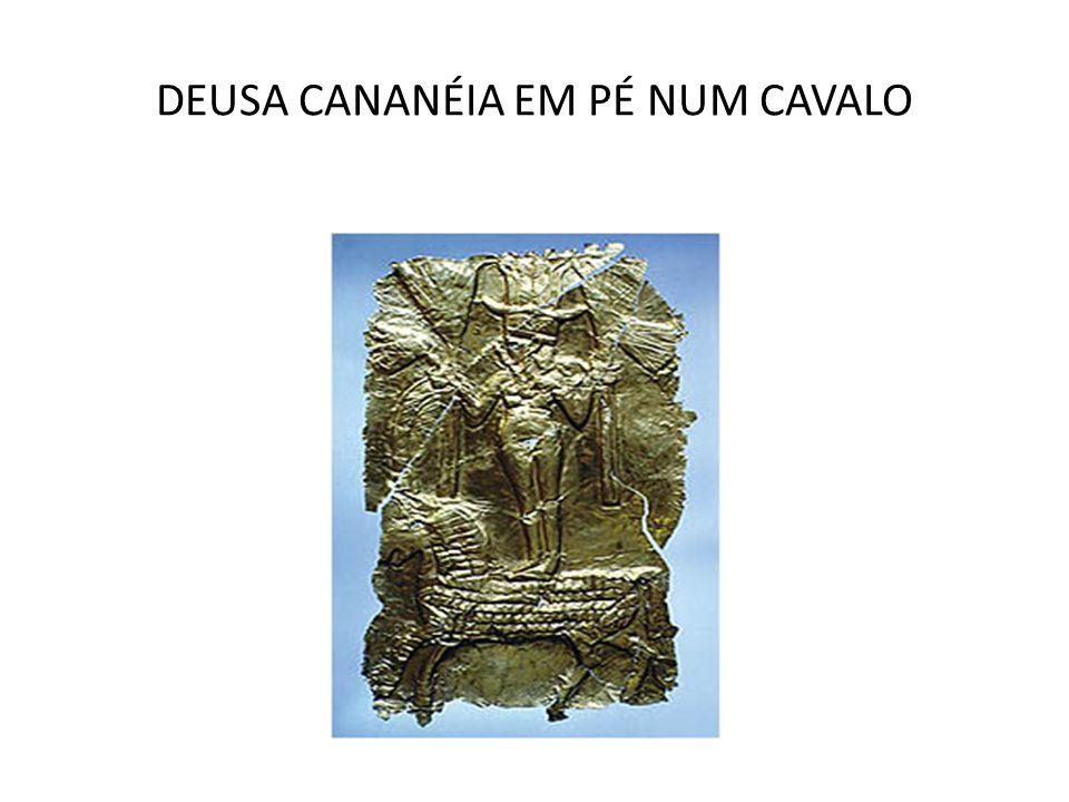 DEUSA CANANÉIA EM PÉ NUM CAVALO