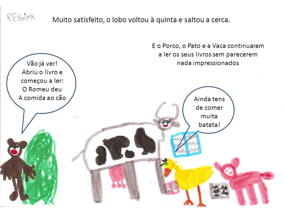 As crianças estranharam um pouco ter um lobo na sala de aula, mas como não tentava comer ninguém, acabaram por se habituar à sua presença. O lobo era