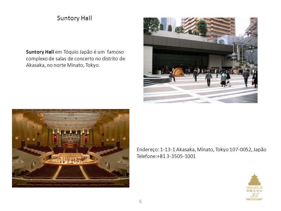 6 Suntory Hall em Tóquio Japão é um famoso complexo de salas de concerto no distrito de Akasaka, no norte Minato, Tokyo. Endereço: 1-13-1 Akasaka, Min