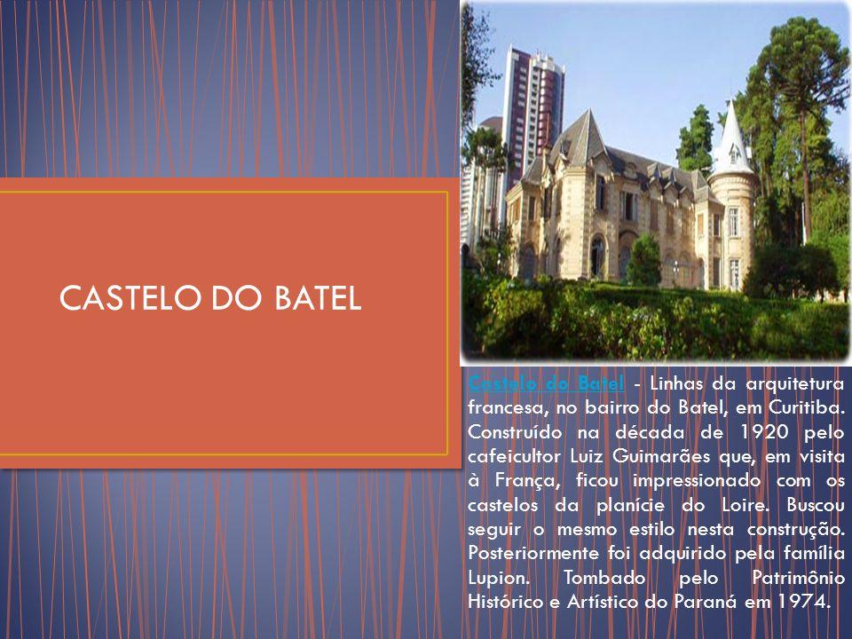 Castelo do BatelCastelo do Batel - Linhas da arquitetura francesa, no bairro do Batel, em Curitiba.
