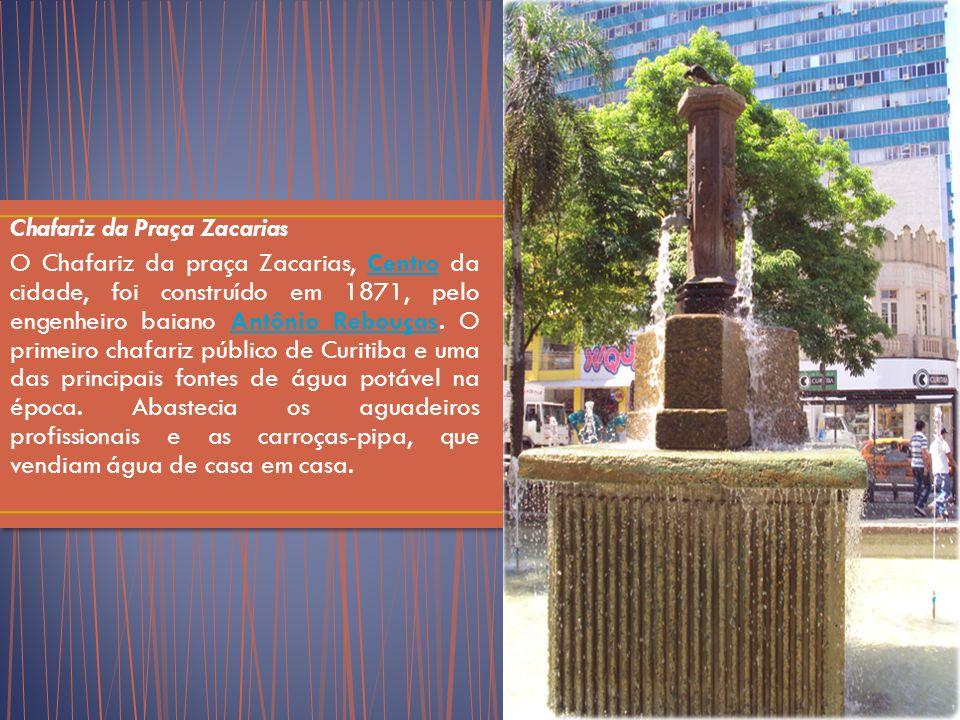 Chafariz da Praça Zacarias O Chafariz da praça Zacarias, Centro da cidade, foi construído em 1871, pelo engenheiro baiano Antônio Rebouças.