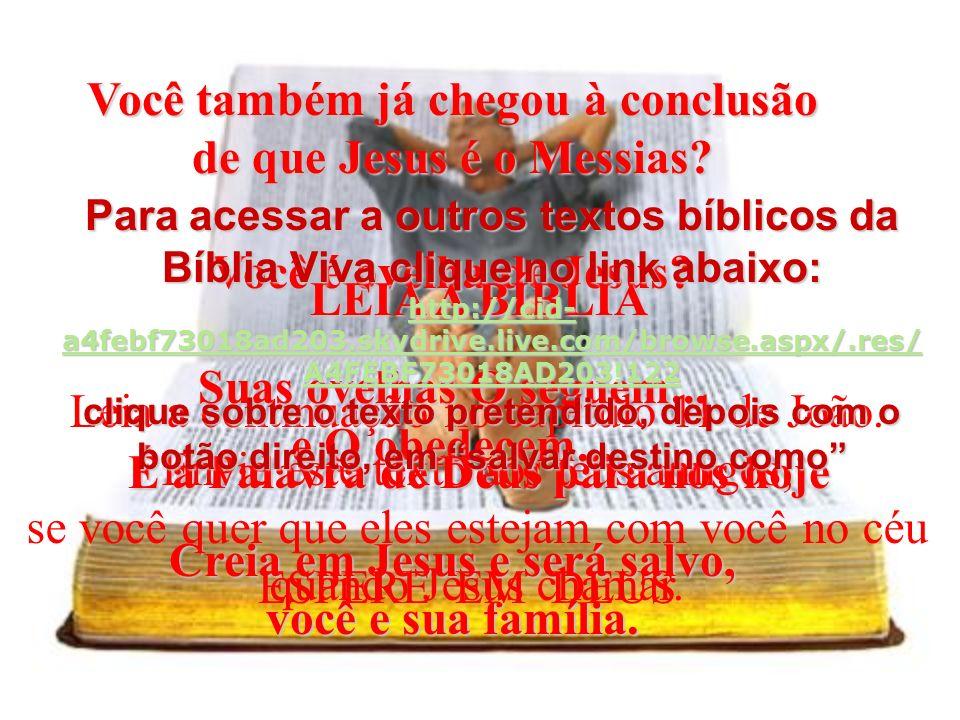João, capítulo 10 (BV)39- Mais uma vez eles trataram de prender Jesus, porém Ele afastou-se e deixou todos lá, (BV)40- indo para além do rio Jordão, f