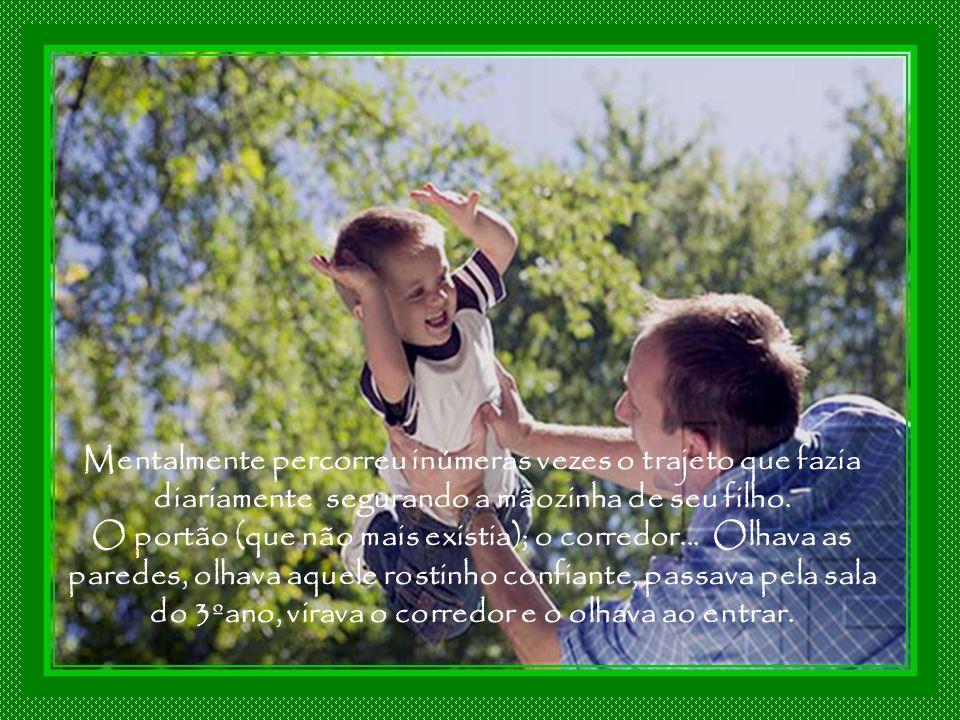 Tomado de uma enorme tristeza, ficou ali, ouvindo a voz feliz de seu filho e a promessa que fez a ele e não cumpriu: Haja o que houver eu estarei semp