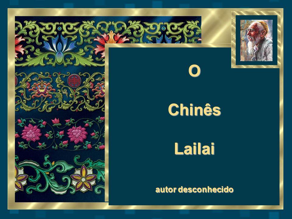 O Chinês Lailai autor desconhecido