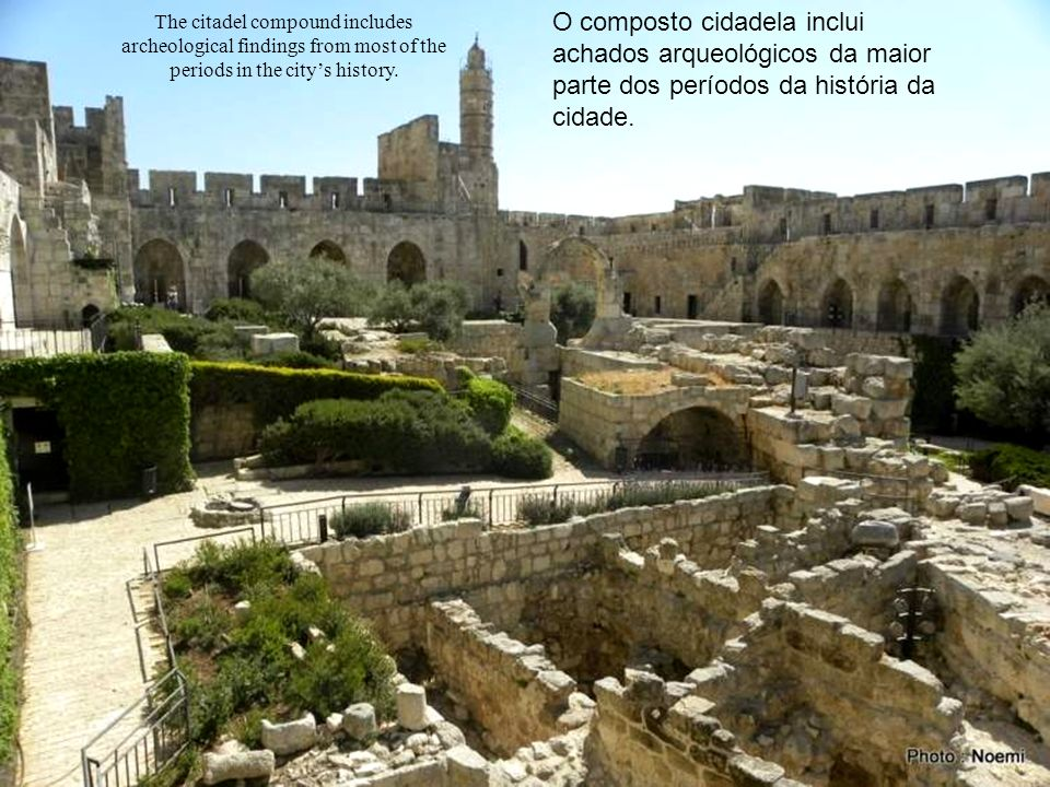 The citadel compound includes archeological findings from most of the periods in the citys history.