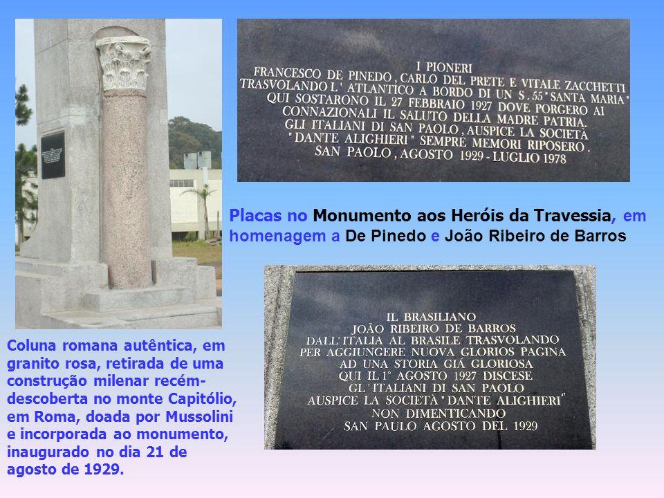 Heróis da Travessia do Atlântico No dia 1º de agosto do mesmo ano, o comandante brasileiro João Ribeiro de Barros realizou idêntica façanha, a bordo do hidroavião Jahu.