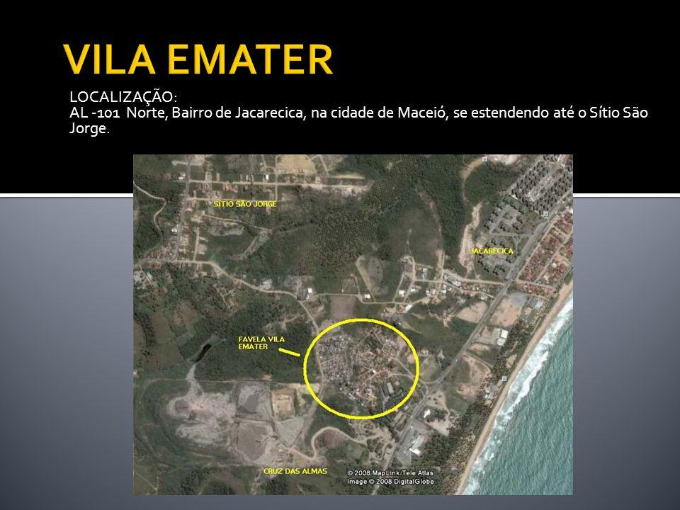 LOCALIZAÇÃO: AL -101 Norte, Bairro de Jacarecica, na cidade de Maceió, se estendendo até o Sítio São Jorge.