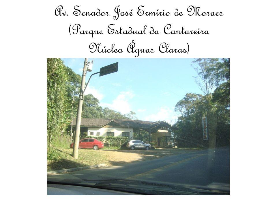 Av. Senador José Ermírio de Moraes (Parque Estadual da Cantareira Núcleo Águas Claras)