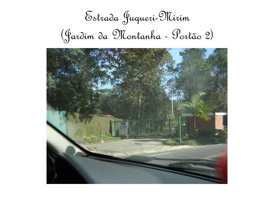 Estrada Juqueri-Mirim (Jardim da Montanha - Portão 2)