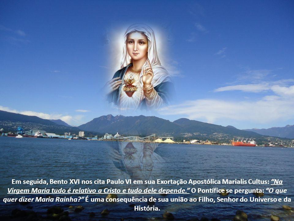Maria é rainha, mais que outra criatura, pela elevação de sua alma e pela excelência dos dons divinos que recebeu.