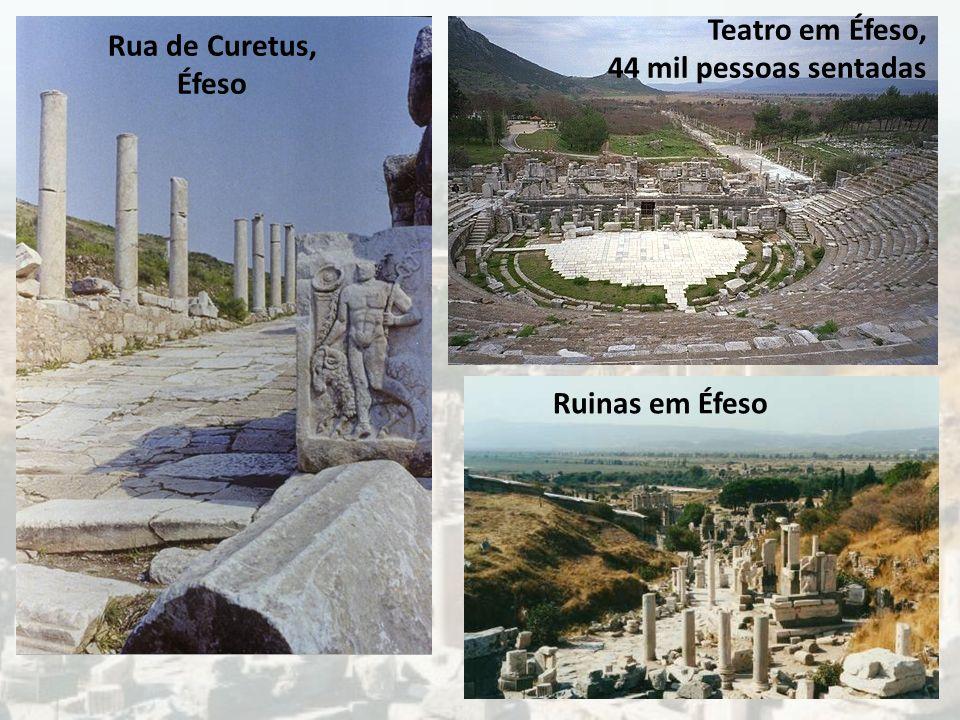 Rua de Curetus, Éfeso Teatro em Éfeso, 44 mil pessoas sentadas Ruinas em Éfeso