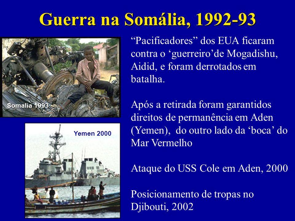 Guerra na Somália, 1992-93 Pacificadores dos EUA ficaram contra o guerreirode Mogadishu, Aidid, e foram derrotados em batalha.