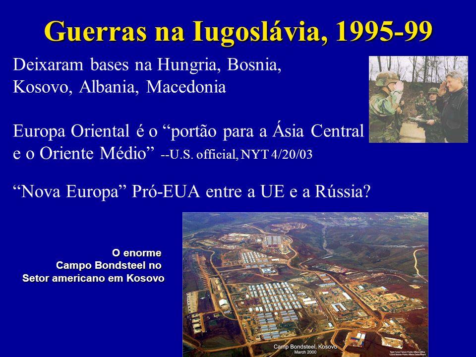 Deixaram bases na Hungria, Bosnia, Kosovo, Albania, Macedonia Europa Oriental é o portão para a Ásia Central e o Oriente Médio --U.S.