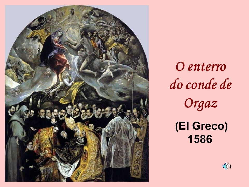 O enterro do conde de Orgaz (El Greco) 1586