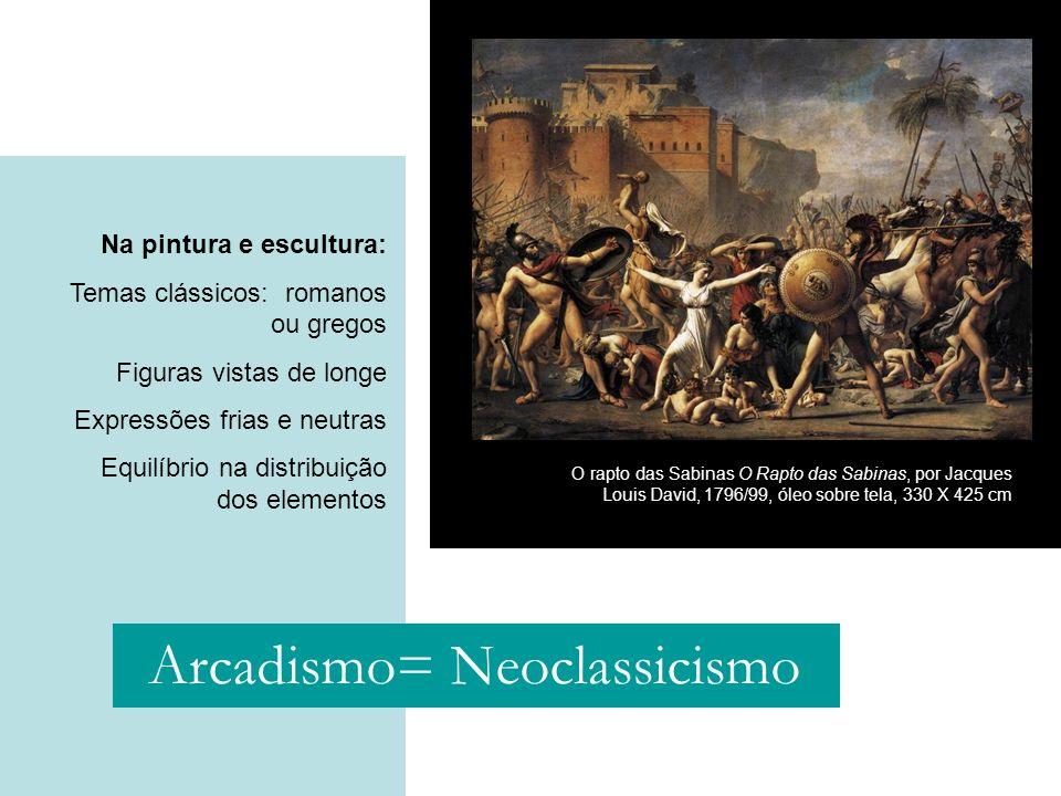 Na pintura e escultura: Temas clássicos: romanos ou gregos Figuras vistas de longe Expressões frias e neutras Equilíbrio na distribuição dos elementos