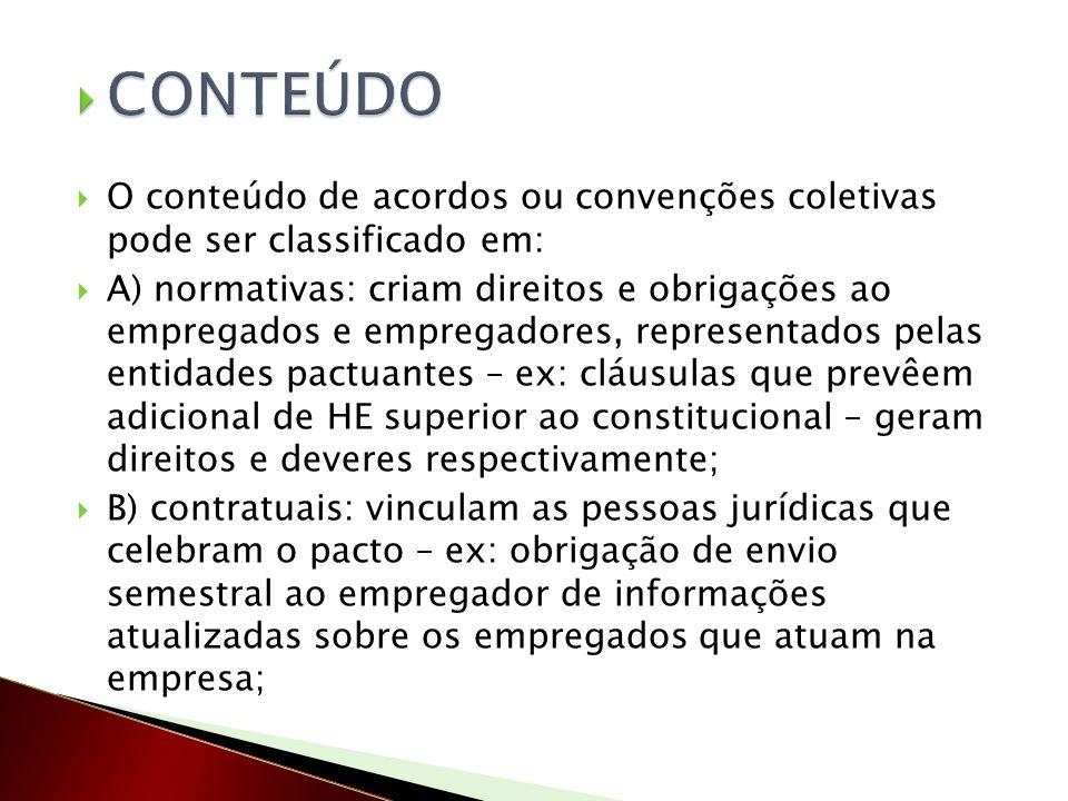 O conteúdo de acordos ou convenções coletivas pode ser classificado em: A) normativas: criam direitos e obrigações ao empregados e empregadores, repre
