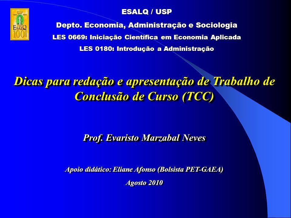 Dicas para redação e apresentação de Trabalho de Conclusão de Curso (TCC) Prof.