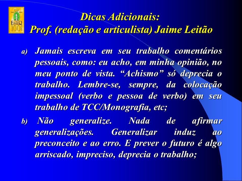 Dicas Adicionais: Prof.