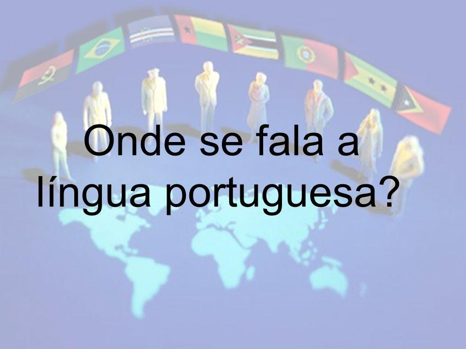 Onde se fala a língua portuguesa?