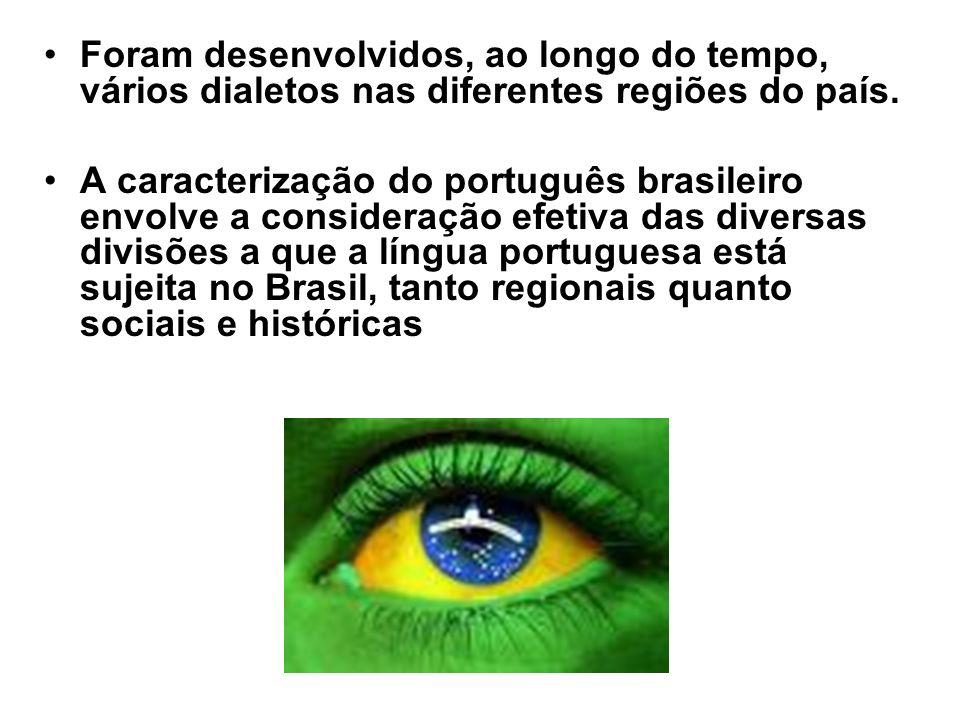 Foram desenvolvidos, ao longo do tempo, vários dialetos nas diferentes regiões do país.