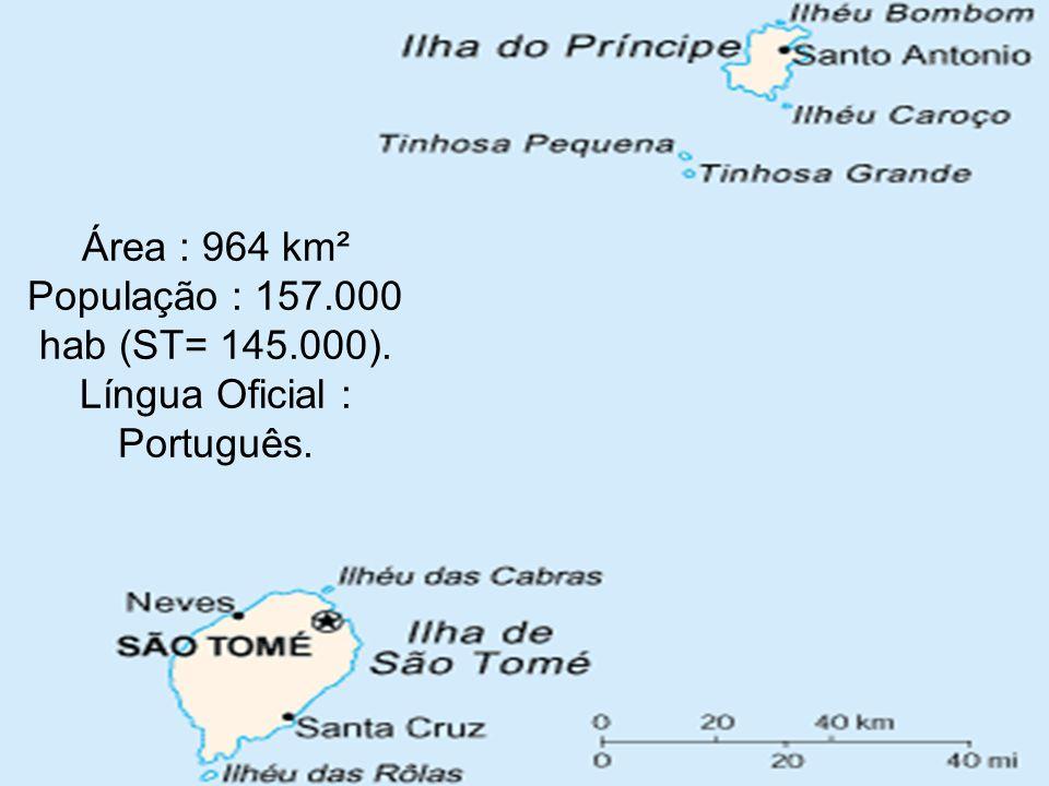 Área : 964 km² População : 157.000 hab (ST= 145.000). Língua Oficial : Português.