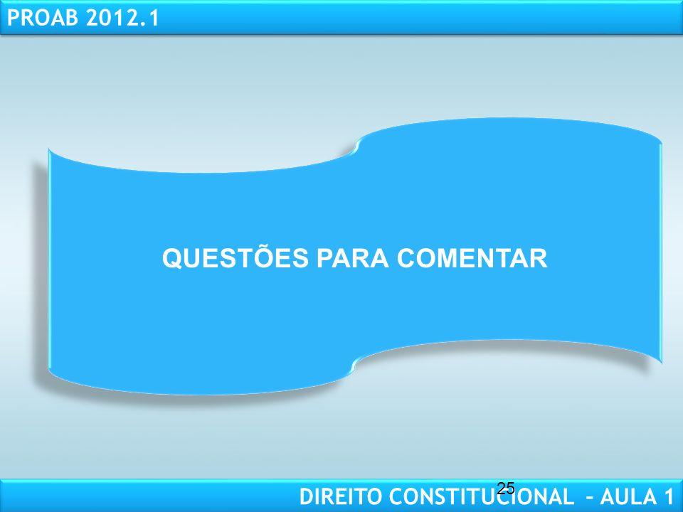 RESPONSABILIDADE CIVIL AULA 1 PROAB 2012.1 DIREITO CONSTITUCIONAL – AULA 1 9. PRINCÍPIOS FUNDAMENTAIS FUNDAMENTOS DA REPÚBLICA (art. 1º, CF) SEPARAÇÃO