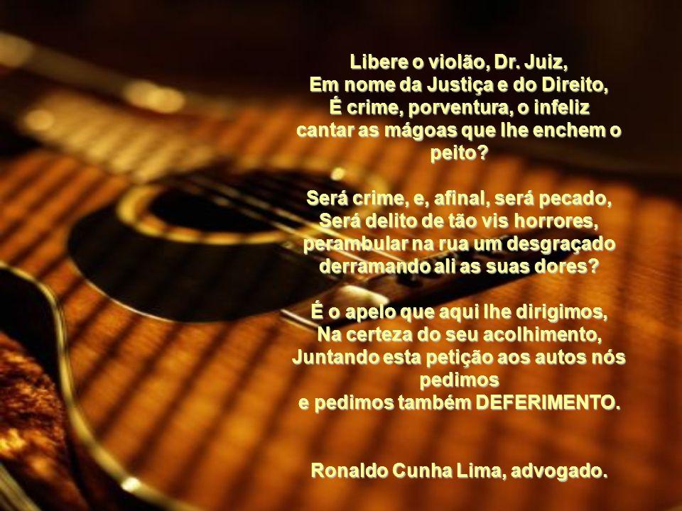 O violão é próprio dos cantores, Dos menestréis de alma enternecida Que cantam as mágoas e que povoam a vida Sufocando suas próprias dores. O violão é