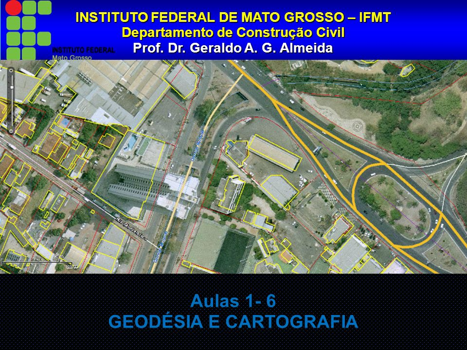 INSTITUTO FEDERAL DE MATO GROSSO – IFMT Departamento de Construção Civil Prof.