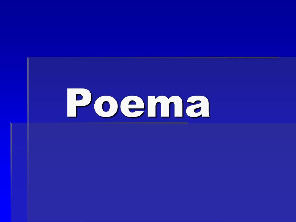 Poema x Poesia Poema está ligado à forma, é um texto em verso.