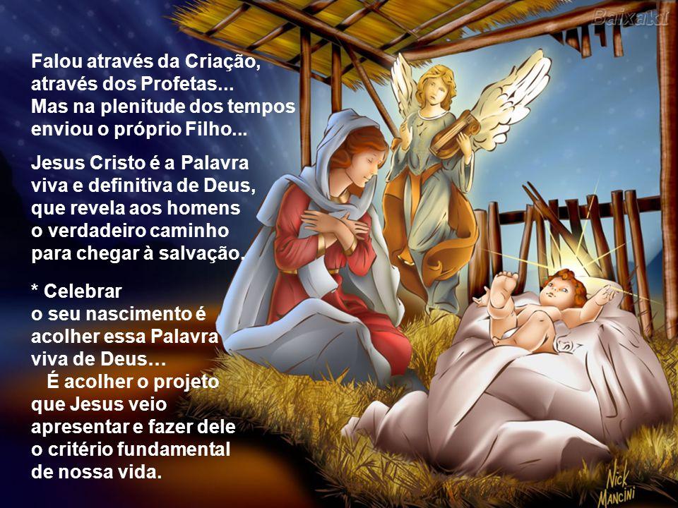 A 2ª Leitura apresenta uma breve História da Salvação. O Plano salvador de Deus se manifesta inicialmente pelos Profetas e