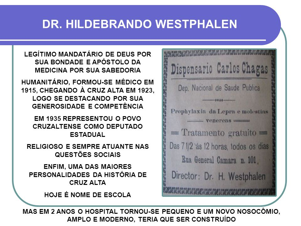 MAS EM 2 ANOS O HOSPITAL TORNOU-SE PEQUENO E UM NOVO NOSOCÔMIO, AMPLO E MODERNO, TERIA QUE SER CONSTRUÍDO DR.